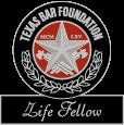 Texas Bar Foundation Life Fellow